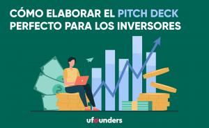 Cómo hacer un pitch deck para inversores